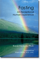 Dr. Randi Fredricks' Best-Selling Book Fasting: An Exceptional Human Experience
